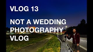 Not a wedding photography vlog...