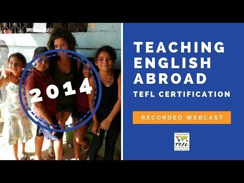 Teaching English Abroad & TEFL Certification Webcast (2014 ...