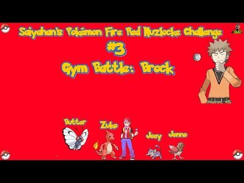 Saiyahan's Pokemon Nuzlocke Challenge #3  Gym Battle: Brock