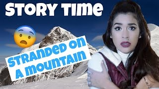 STORY TIME: STRANDED ON A MOUNTAIN | Worst date EVER