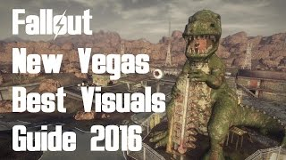 Fallout New Vegas - Best Visuals Guide 2016