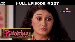 Beintehaa - Full Episode 228 - With English Subtitles