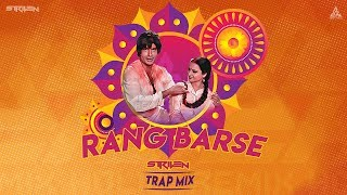 Rang Barse Trap Mix By STRIVEN Remix , Holi Special 2019 DJ Songs