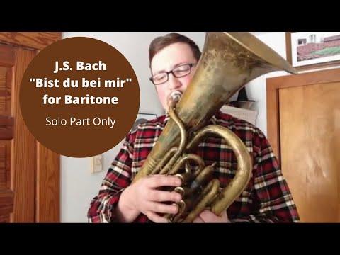 "J.S. Bach - ""Bist du bei mir"" for Baritone"