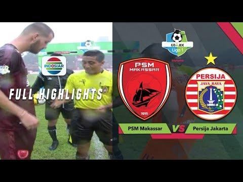 PSM Makassar (2) vs (2) Persija Jakarta Full Highlight | Go-Jek Liga 1 bersama Bukalapak