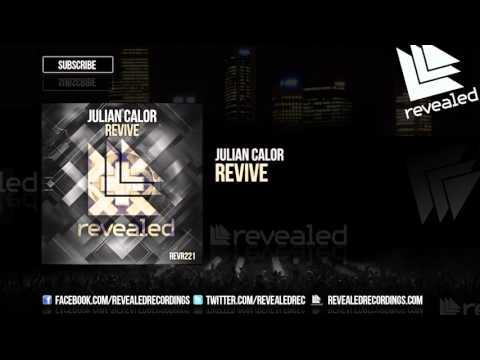 Julian Calor - Revive [OUT NOW!]