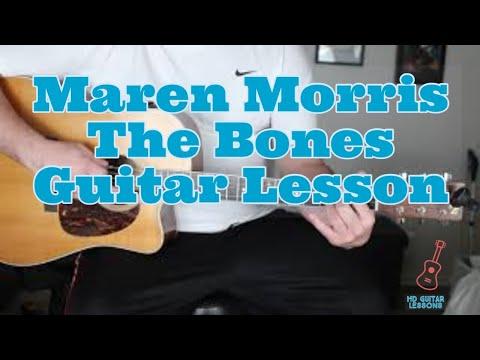Maren Morris The Bones Guitar Lesson