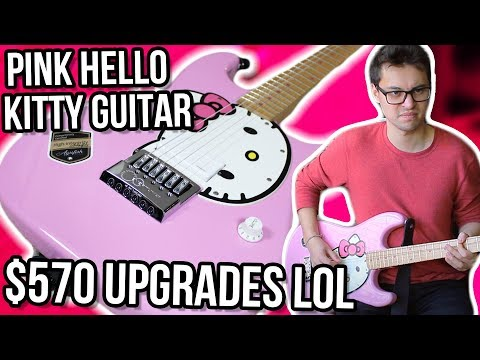 Pink Hello Kitty Guitar, $570 Upgrades!! || High Intergrity Mod Project