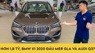 Hơn 1,8 tỷ, BMW X1 2020 sDrive18i xLine nhập khẩu có đấu được Mercedes GLA và Audi Q3