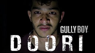Doori Poem - Gully Boy | Full Video | Ranveer Singh | Alia Bhatt | Divine   Naezy | #anshrajpal