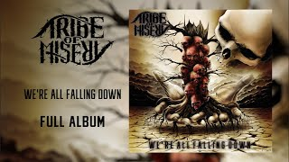 Video Tribe of Misery - We're All Falling Down (FULL ALBUM)