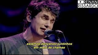 John Mayer - Slow Dancing In A Burning Room (Tradução)