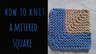 How to Knit a Mitered Square EASY