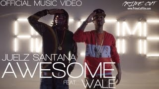 Juelz Santana - Awesome (feat. Wale) [Official Music Video]