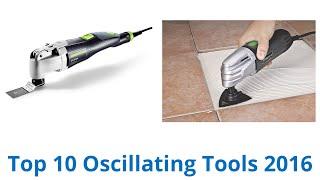 10 Best Oscillating Tools 2016