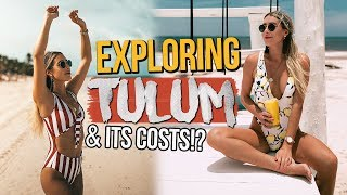 EXPLORING TULUM & HOW MUCH IT COSTS!?
