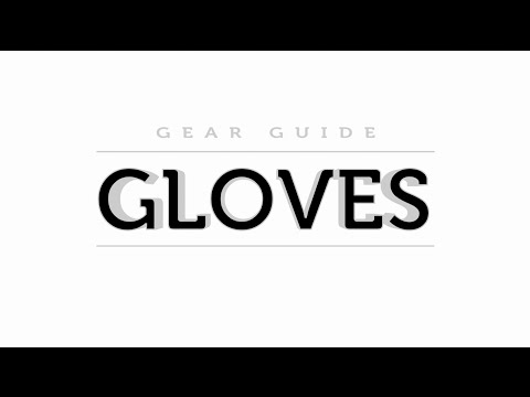 GEAR GUIDE: SKI/SNOWBOARD GLOVES and MITTENS