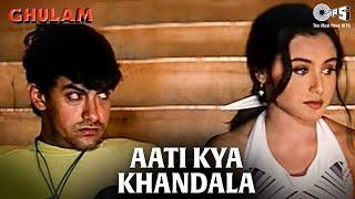 Aati Kya Khandala   Ghulam   Aamir Khan & Rani Mukherjee