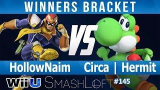SL SSB4 #145 - HollowNaim (C.Falcon) vs Circa | Hermit (Yoshi) - Winners Bracket
