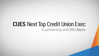 The search for the 6th CUES Next Top Credit Union Exec is on!