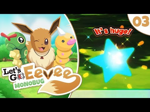 Pokémon Let's Go Eevee MonoBUG Let's Play! - Episode #3 -