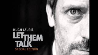 Hugh Laurie - Waiting For A Train