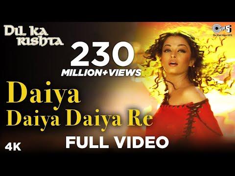 Daiya Daiya Daiya Re - Video Song | Dil Ka Rishta | Aishwarya Rai & Arjun Rampal | Alka Yagnik