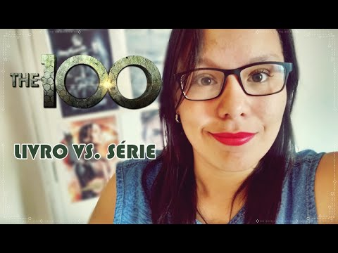 THE 100 - LIVRO VS. S�RIE