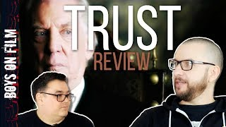 TV REVIEW: Danny Boyle directs TRUST starring Donald Sutherland || Boys On Film