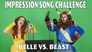 Impression Song Challenge - Belle Vs Beast Ft. Totally.TV