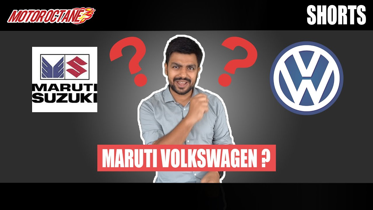 Motoroctane Youtube Video - Maruti Volkswagen or Maruti Suzuki? #shorts
