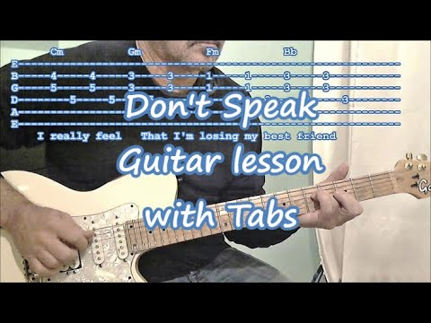 Don't Speak, No Doubt, Guitar lesson (Tabs, solo, Lyrics)