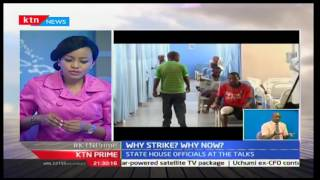KTN Prime: One on One with Dr. Elizabeth Wala a former Union Chair to analyze the doctors issues