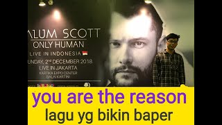calum scott - you are the reason live in JAKARTA INDONESIA