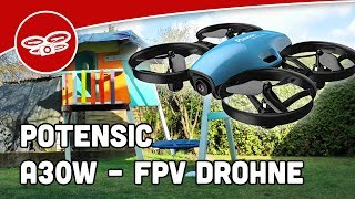 Potensic A30W Micro-FPV Drohne – Test   Review