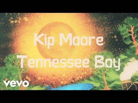 Kip Moore - Tennessee Boy (Lyric Video)