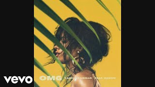 Gambar cover Camila Cabello - OMG (Official Audio) ft. Quavo