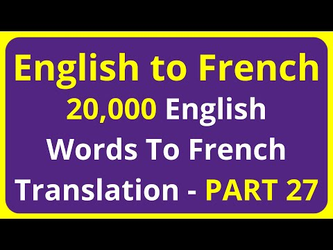20,000 English Words To French Translation Meaning - PART 27 | English to Francais translation