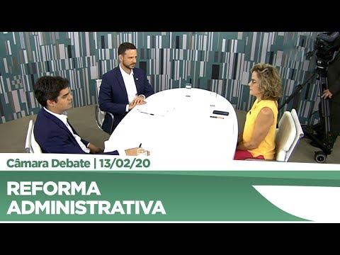 Deputados debatem reforma administrativa