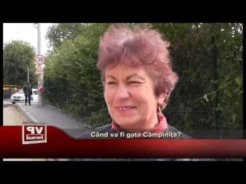 Cand va fi gata Campinita?
