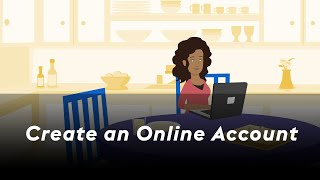 Click to view 'Create an Online Account' Video
