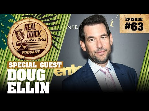 #63 – Doug Ellin (Entourage Creator) | Real Quick With Mike Swick Podcast