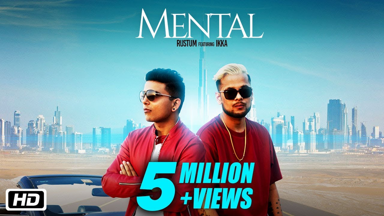 Mental – Rustum – Ikka Video Download