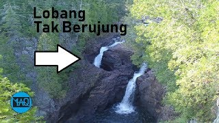 Air Terjun di Lobang ini Belum Ditemukan Kemana Ujungnya ! Mengalir Kemana Airnya ?