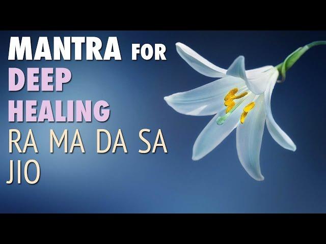 Meditation Mantra For Deep Healing Ra Ma Da Sa Mindfulness
