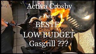 Activa Crosby -  der beste low budget Tischgasgrill Deutschlands??? Eingebrannt und angegrillt!
