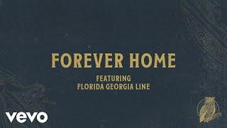 Chris Tomlin - Forever Home (Audio) Ft. Florida Georgia Line
