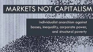 Markets Not Capitalism | Part 2: Identities and Isms