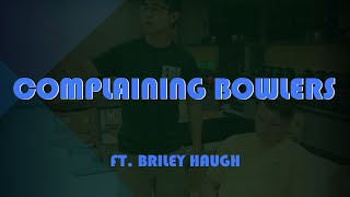 Bowling Stereotypes w/ Wesley Low and Briley Haugh
