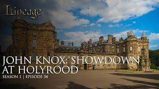 John Knox: Showdown At Holyrood